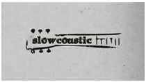 Slowcoustic